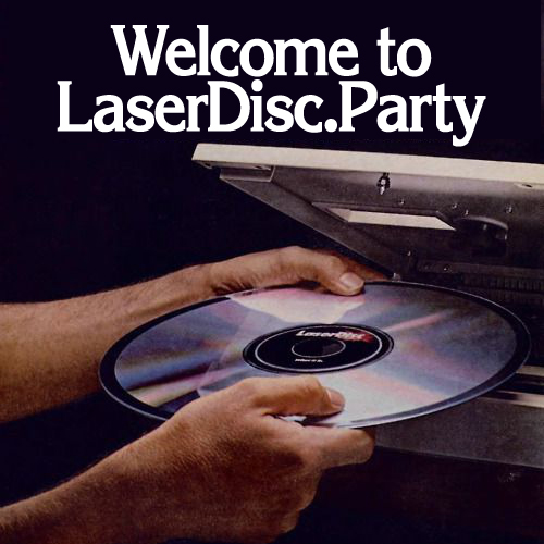 LASERDISC 💿 PARTY