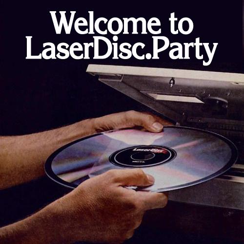 LASERDISC 💿 PARTY