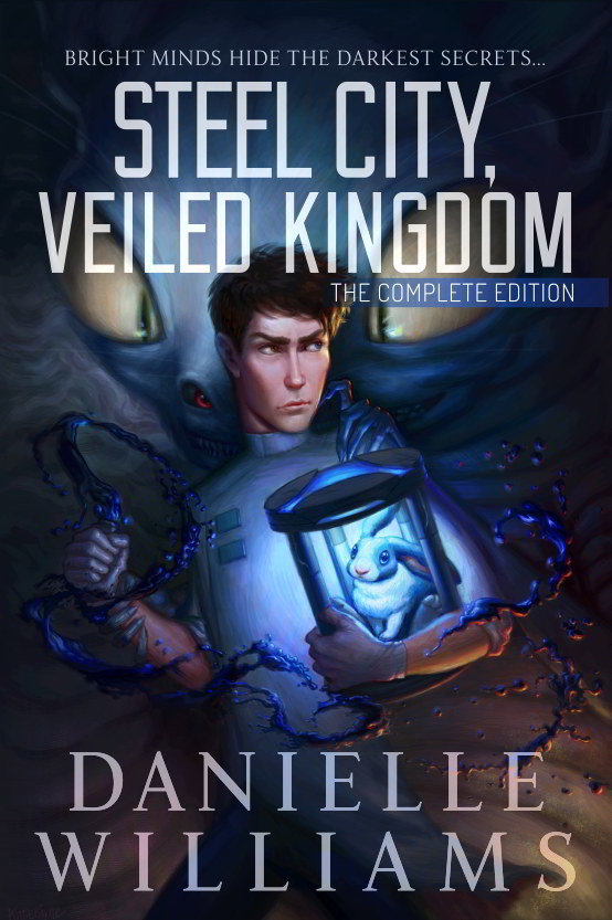 Cover for the novel STEEL CITY, VEILED KINGDOM: The Complete Edition. Artwork by Katie Payne.