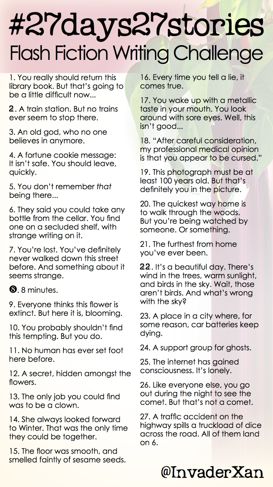 hashtag 27 days 27 stories – Flash fiction writing challenge. This is a graphic prompt and I'm afraid I don't have enough characters to write out everything here. Details in plain text format are available in the link attached to this post!